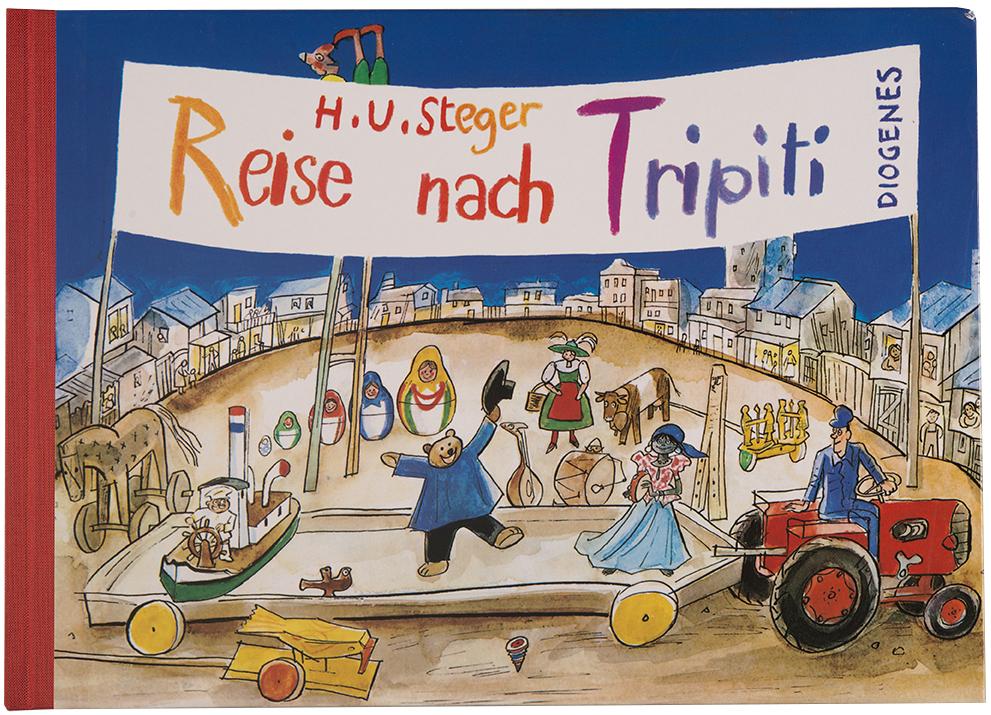 Hans-Ulrich Steger, « Reise nach Tripiti », 1967. Éditions Diogenes, Zurich.