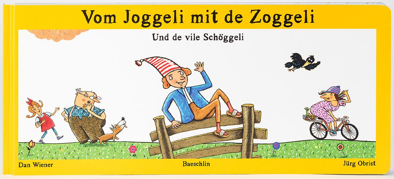Vom Joggeli mit de Zoggeli, Dan Wiener, Jürg Obrist, éditions Baeschlin, 2018. Illustration: Alex Wydler