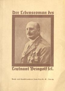 Bringolfs Autobiografie mit dem Titel «Der Lebensroman des Leutnant Bringolf sel.», erschienen 1927.