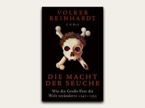 Die Macht der Seuche - Volker Reinhardt