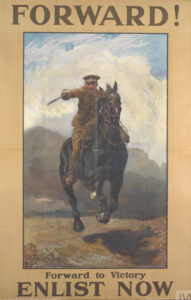 'Forward!': This British propaganda poster from 1915 depicts the war as many men had imagined it: a soldier bristling with heroism, mounted on horseback like a medieval knight, brandishing a sabre.