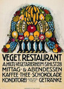 J.C. Müller AG, Veget. Restaurant, A. Hiltl, Vegetarierheim, Plakat, 1932.