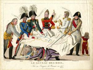 Le gâteau des rois. Vue caricaturiste du Congrès de Vienne.