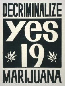 Abstimmungsplakat für ein Referendum in Kalifornien über die Legalisierung von Cannabis 1972.