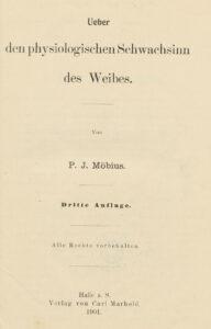 Des écrits tels que ceux du psychiatre Paul Julius Möbius ont renforcé les préjugés à l'égard des femmes.