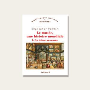 Book cover Le musée, une histoire mondiale.