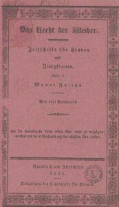 Das Recht der Weiber. Zeitschrift für Frauen und Jungfrauen, 1re édition, 1833.