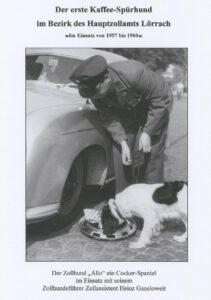 Kaffeespürhund «Allo» im Einsatz. Reproduktion der Chronik Hauptzollamt Lörrach.