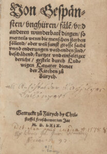 Ludwig Lavater's book of ghosts (Gespensterbuch) was first published in 1569 and has been translated into several languages.